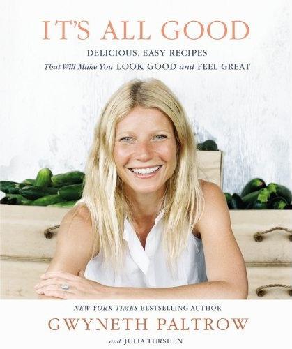 gwyneth-paltrow-its-all-good-cookbook