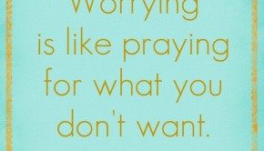 things-to-stop-worrying-about