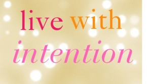 live-with-intention