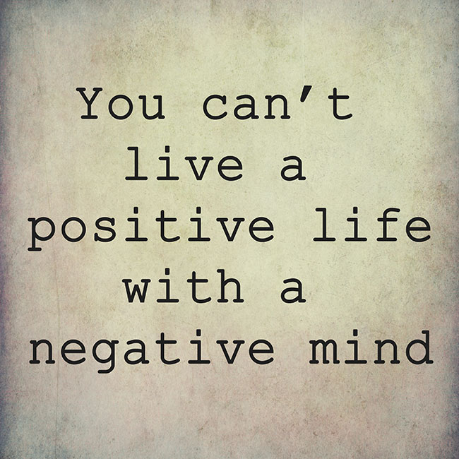 Changing Negativity into Positivity: 8 Quotes to Change Your Perspective
