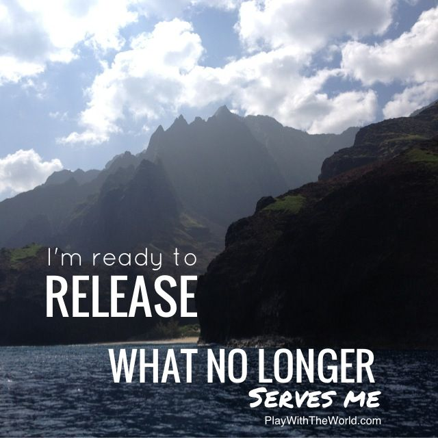 I am ready to release what no longer serves me by Shannon Kaiser