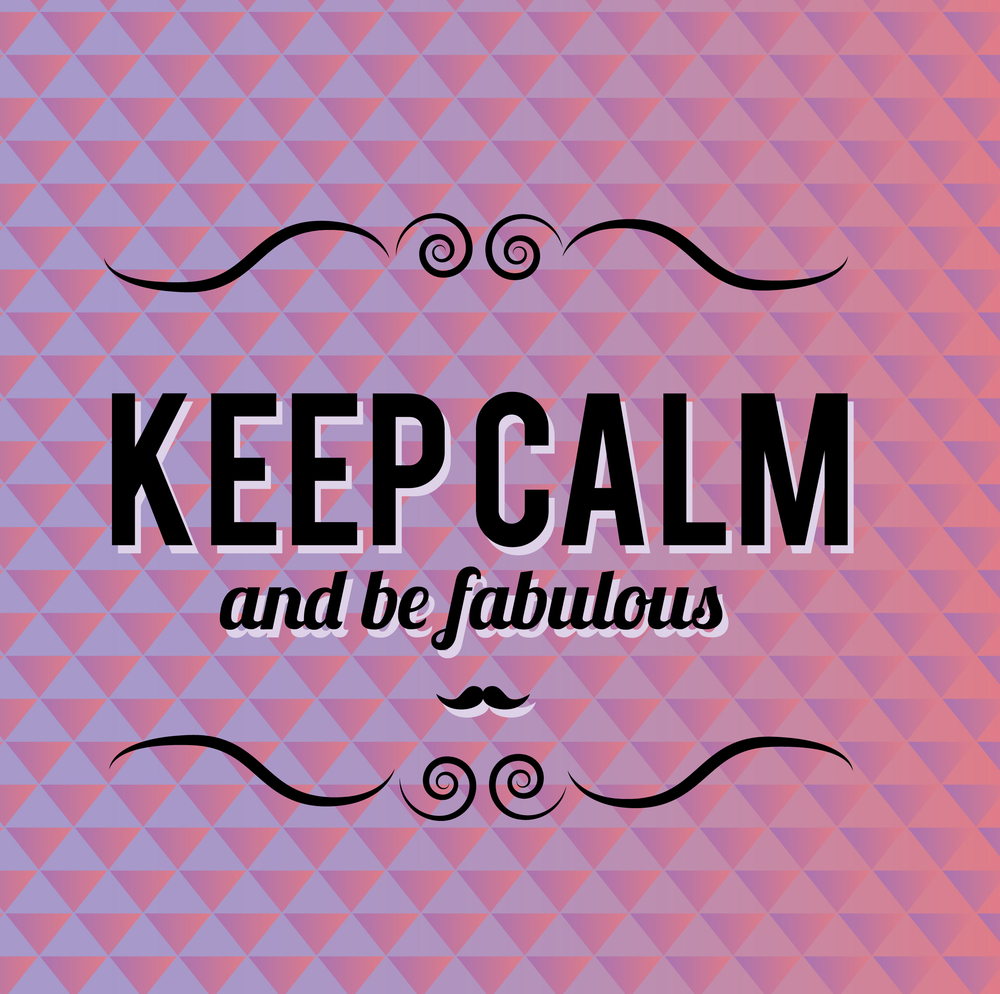 Keep Calm Quotes Loren's World  Loren's World Latest Beauty Trends Lifestyle