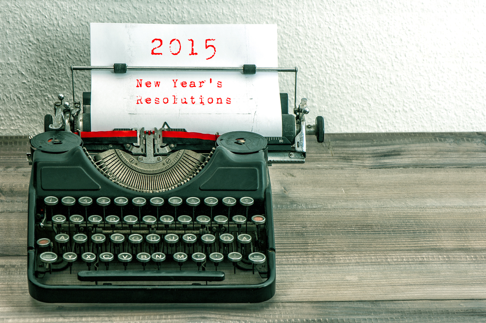 Resolutions for the Year Ahead - New Year's Resolutions 2015