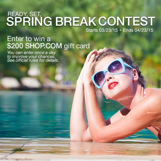 e68359f110dc Enter SHOP.COM s Spring Break Contest!