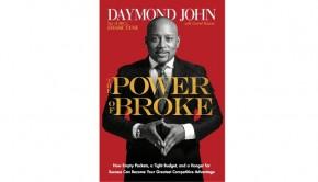 The Power of Broke Daymond John