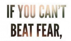 The Best Quote on Beating Fear